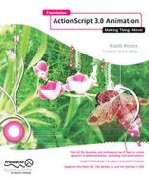Foundation ActionScript 3.0 Animation