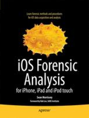 iOS Forensic Analysis for iPhone, iPad, and iPod touch