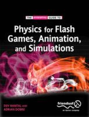 The Essential Guide to Physics for Flash Games, Animation, and Simulations