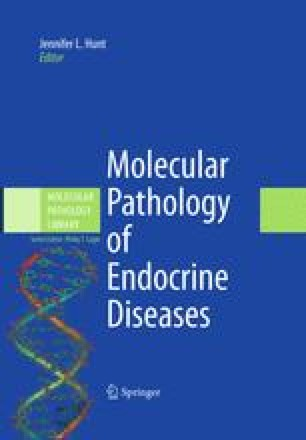 Molecular Pathology of Endocrine Diseases