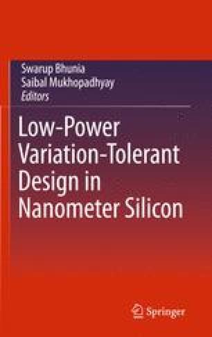 Low-Power Variation-Tolerant Design in Nanometer Silicon