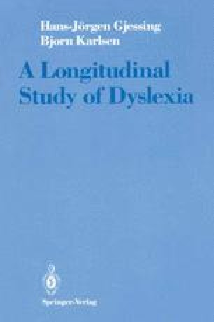 A Longitudinal Study of Dyslexia