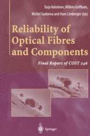 Reliability of Optical Fibres and Components