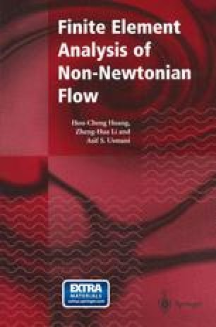 Finite Element Analysis of Non-Newtonian Flow