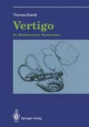 Vertigo: Its Multisensory Syndromes