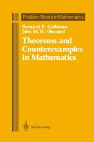 Theorems and Counterexamples in Mathematics