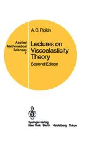 Lectures on Viscoelasticity Theory