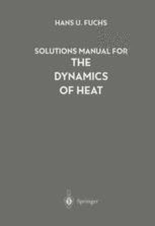 Solutions Manual for The Dynamics of Heat