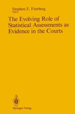The Evolving Role of Statistical Assessments as Evidence in the Courts