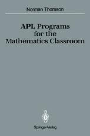 APL Programs for the Mathematics Classroom