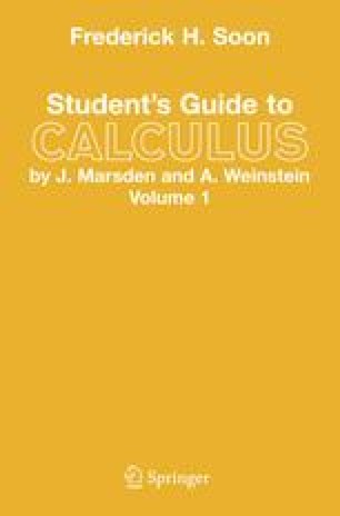Student's Guide to Calculus by J. Marsden and A. Weinstein