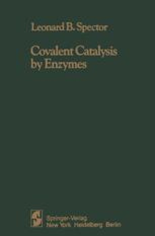 Covalent Catalysis by Enzymes
