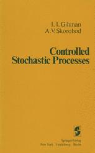 Controlled Stochastic Processes