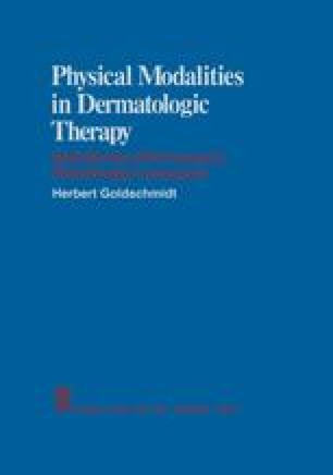 Physical Modalities in Dermatologic Therapy