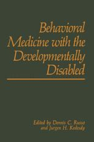 Behavioral Medicine with the Developmentally Disabled