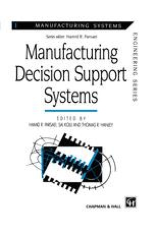 Manufacturing Decision Support Systems