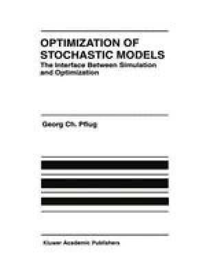 Optimization of Stochastic Models
