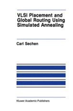 VLSI Placement and Global Routing Using Simulated Annealing