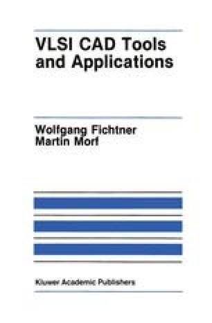 VLSI CAD Tools and Applications