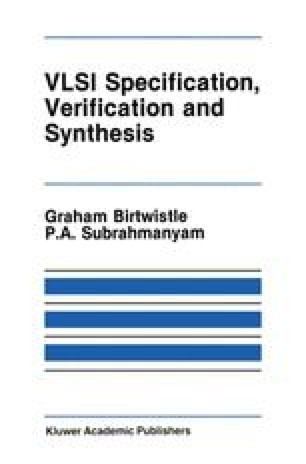VLSI Specification, Verification and Synthesis