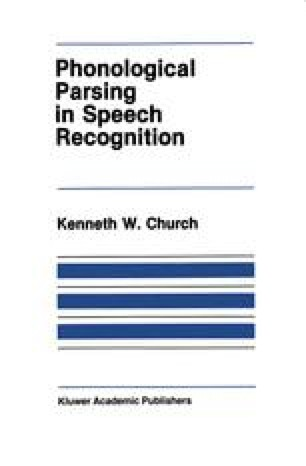 Phonological Parsing in Speech Recognition