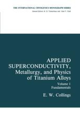 Applied Superconductivity, Metallurgy, and Physics of Titanium Alloys