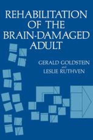 Rehabilitation of the Brain-Damaged Adult