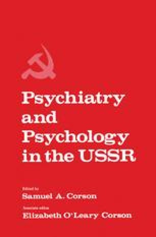 Psychiatry and Psychology in the USSR
