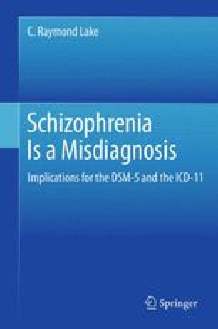 Schizophrenia Is a Misdiagnosis