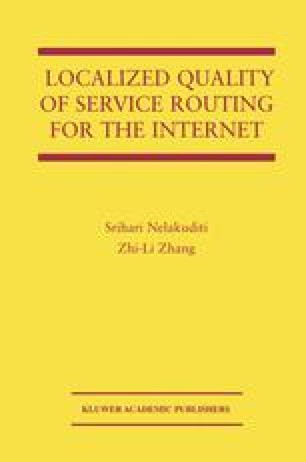 Localized Quality of Service Routing for the Internet