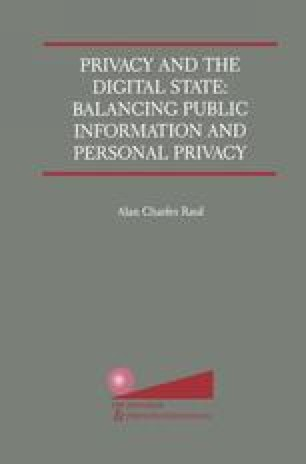 Privacy and the Digital State: Balancing Public Information and Personal Privacy