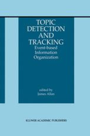 Topic Detection and Tracking