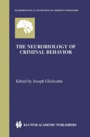 The Neurobiology of Criminal Behavior