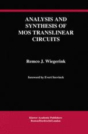 Analysis and Synthesis of MOS Translinear Circuits