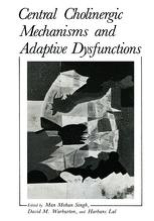 Central Cholinergic Mechanisms and Adaptive Dysfunctions