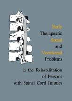 Early Therapeutic, Social and Vocational Problems in the Rehabilitation of Persons with Spinal Cord Injuries