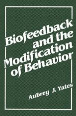 Biofeedback and the Modification of Behavior