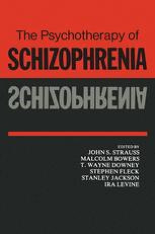 The Psychotherapy of Schizophrenia