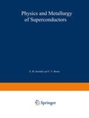 Physics and Metallurgy of Superconductors / Metallovedenie, Fiziko-Khimiya I Metallozipika Sverkhprovodnikov / Металловедение Физико-Химип и Металлофизика Сверхпроводников