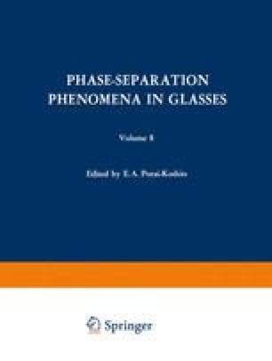 Phase-Separation Phenomena in Glasses / Likvatsionnye Yavleniya v Steklakh / Ликвационные Явления в Стеклах
