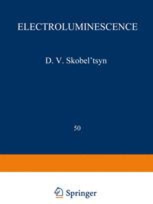 Electroluminescence / Elektrolyuminestsentsiya / Электролюминесценция