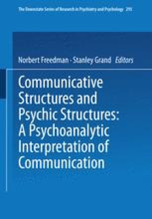 Communicative Structures and Psychic Structures