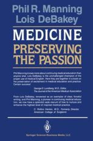 Medicine: Preserving the Passion
