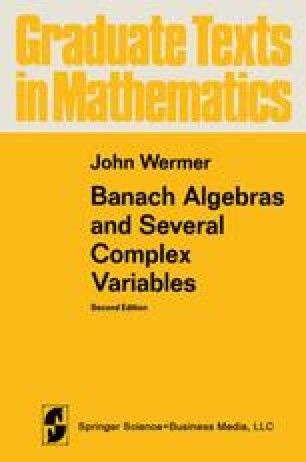 Banach Algebras and Several Complex Variables