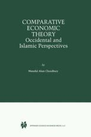Comparative Economic Theory Occidental and Islamic Perspectives