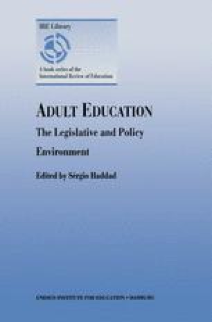 Adult Education — The Legislative and Policy Environment