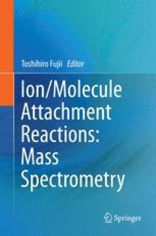 Ion/Molecule Attachment Reactions: Mass Spectrometry