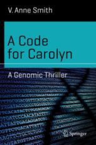 A Code for Carolyn: A Genomic Thriller | SpringerLink