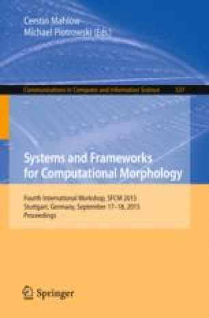 Systems and Frameworks for Computational Morphology