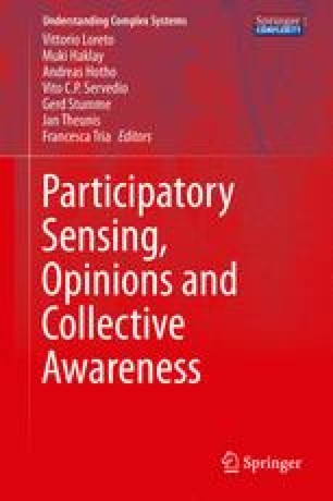 Participatory Sensing, Opinions and Collective Awareness